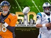 Carolina vs Denver; por la gloria de oro